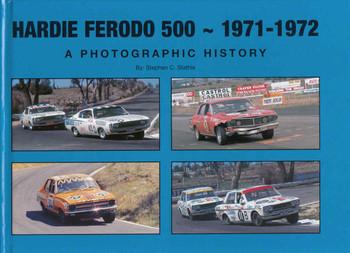 Hardie Ferodo 500 1971 - 1972 A Photographic History (9780980649314)
