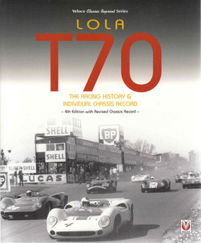 Lola T70 : The Racing History & Individual Chassis Record (Veloce Classic Reprint Series) (9781787110519)