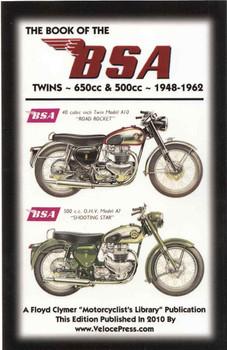 The Book Of The BSA Twins 650cc & 500cc - 1948 - 1962 (Veloce Press 2010 Reprint) (9781588500977)