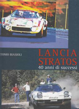 Lancia Stratos - 40 anni di successi (Antonio Biasioli) - Italian & English (9788888939575)
