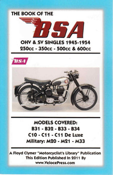 The Book Of The BSA OHV & SV Singles 1945 - 1954 (Veloce Press 2011 Reprint) (9781588501578) (