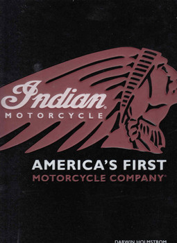 Indian Motorcycle: America's First Motorcycle Company (9780760348635)