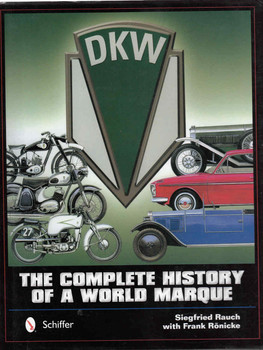DKW: The Complete History Of A World Marque (9780764348013)