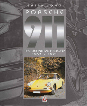 Porsche 911: The Definitive History 1963 to 1971 (9781903706282)