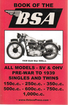 Book Of The BSA: All Models - SV & OHV Pre-war To 1939 ( Veloce Press 2008 Reprint) (9781588500465)