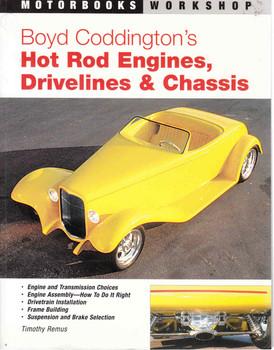 Boyd Coddington's Hot Rod Engines, Drivelines & Chassis (9780760322659)