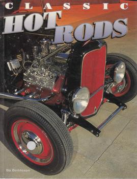 Classic Hot Rods (Bo Bertilsson) (9780760307212)