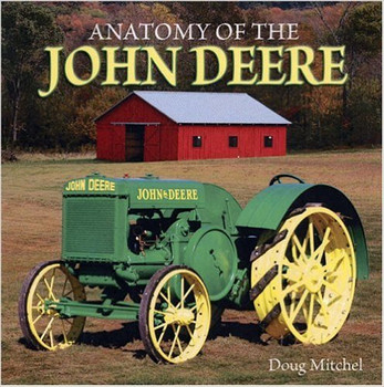 `- Anatomy Of The John Deere (9780896895539)