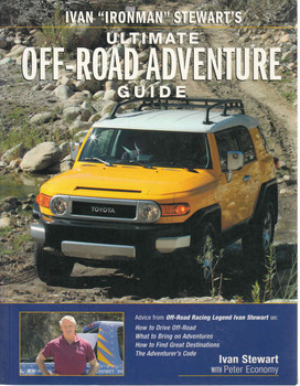"Ivan ""Ironman"" Stewart's Ultimate Off-Road Adventure Guide (9780760329269)"