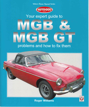 Your Expert Guide To MGB & MGB GT Problems And How To Fix Them ( Veloce Classic Reprint Series ) (9781787110465)