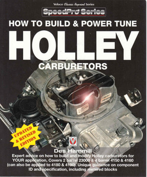 How To Build & Power Tune Holley Carburetors - Updated & Revised Edition ( Veloce Classic Reprint Series ) (9781787110472)