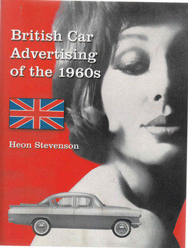 British Car Advertising Of The 1960s - Paperback Edition (9781476667898)