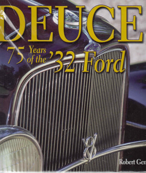 Deuce: 75 Years Of The '32 Ford (9781932494136)