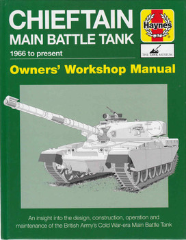 Chieftain Main Battle Tank 1966 to present Owners' Workshop Manual (9781785210594)