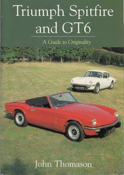 Triumph Spitfire and GT6: A Guide to Originality (9781861268617)