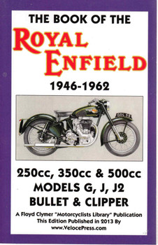 The Book Of The Royal Enfield 1946-1962 250cc, 350cc & 500cc (Veloce Press 2013 Reprint) (9781588501301)
