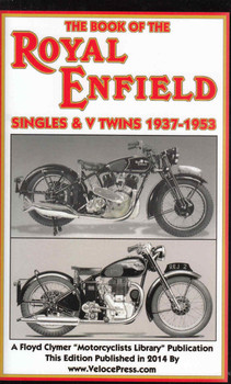 The Book Of The Royal Enfield Singles & V Twins 1937-1953 (Veloce Press 2014 Reprint) (9781588501219)