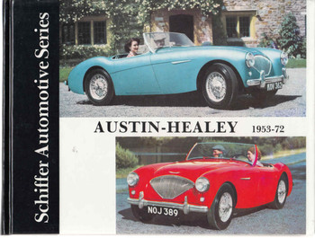 Austin-Healey 1953 - 72 Schiffer Automotive Series (9780887402128)