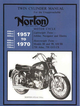 Norton Twin Cylinder Manual 1957 to 1970 (Veloce Press 2007 Reprint) (9781588500694)