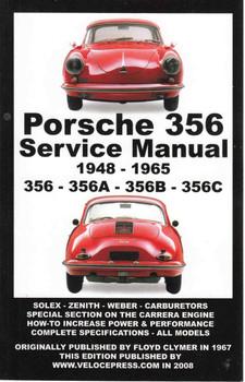 Porsche 356 Service Manual 1948-1965, 356 - 356A - 356B - 356C