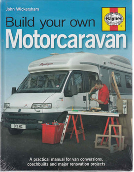 Build Your Own Motorcaravan Practical Manual