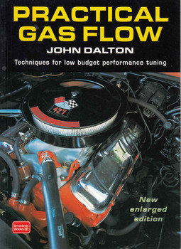 Practical Gas Flow: Techniques for low budget Performance Tuning - New Enlarged Edition (Brooklands Books Reprint) (9781855205642)