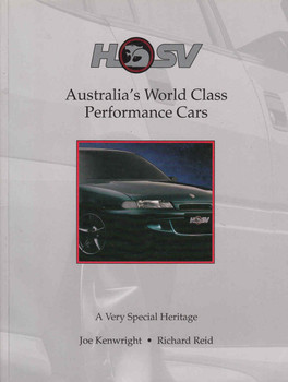 HSV Australia's World Class Performance Cars: A Very Special Heritage (9780646150291)