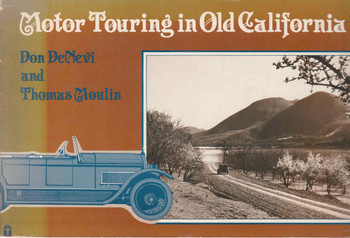 `- Motor Touring In Old California - Don DeNevi and Thomas Moulin