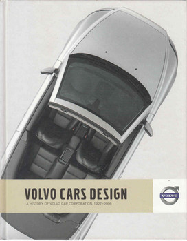 Volvo Cars Design: A History Of Volvo Cars Corporation (9789163184321)