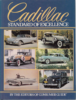 Cadillac: Standard Of Excellence By The Editors Of Consumer Guide