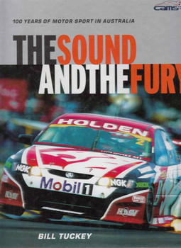 The Sound And The Fury: 100 Years Of Motor Sport Fury (9781920683498)