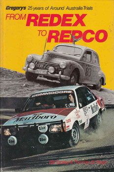 From Redex To Repco: Gregorys 25 Years of Around Australia Trials (9780855664961)