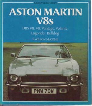 Aston Martin V8s: DBS V8, V8, Vantage, Volante; Lagonda; Bulldog (Osprey Auto History) (9780850453997)