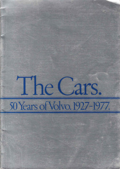The Cars. 50 Years of Volvo. 1927 - 1977. (B002JK0EFK)
