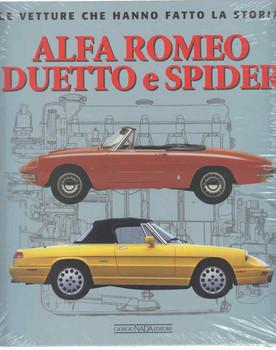 Alfa Romeo Duetto e Spider: Le Vetture Che Hanno Fatto La Storia (Italian Text) (9788879116527)