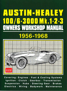 Austin-Healey 100/6 - 300 Mk.1 - 2- 3 Owners Workshop Manual 1956 - 1968 (9781783180455)