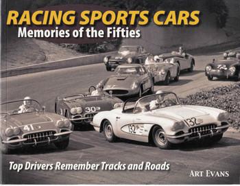 Racing Sports Cars: Memories of the Fifties (9780970507396)