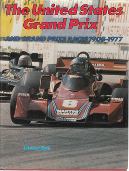 The United States Grand Prix and Grand Prize Races 1908-1977 (9780385142038)