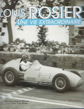 Louis Rosier: Une Vie Extraordinaire (French Text) (9780954676711)