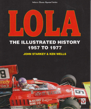 Lola: The Illustrated History 1957 to 1977 (Veloce Classic Reprint Series) (9781787111042)