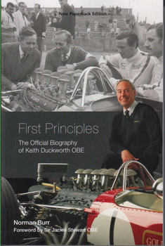 First Principles: The Official Biography of Keith Duckworth New Paperback Edition (9781787111035)