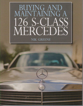 Buying And Maintaining A 126 S-Class Mercedes (9781785002441)
