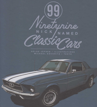 99 Nicknamed Classic Cars (9783832769277)