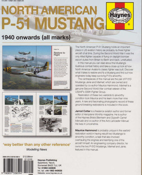 North American P-51 Mustang 1940 onwards (all marks) Owners' Workshop Manual (Paperback Edition) (9780857338594) (view)
