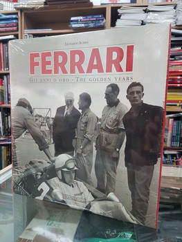 Ferrari: The Golden Years (Ferrari Gli anni d'oro) (9788879116749)