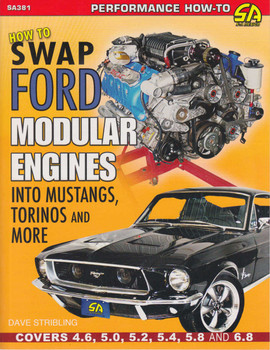 How To Swap Ford Modular Engines Into Mustangs, Torinos And More (9781613252956)