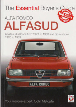 Alfa Romeo Alfasud All Alfasud saloons from 1971 to 1983 and Sprints from 1976 to 1989: The Essential Buyer's Guide (9781845840075)