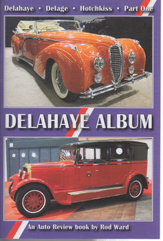 Delahaye Album - Part One An Auto Review Book by Rod Ward (Auto Review No.132) (9781854821310)