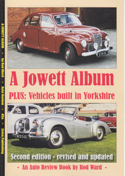 A Jowett Album Plus: Vehicles built in Yorkshire An Auto Review Book by Rod Ward (Auto Review No.45a) (9781900482448) (view)