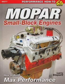 MOPAR Small-Block Engines: How to Build Max Performance (9781613252802)